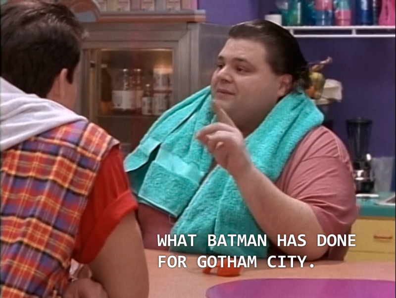 "Ernie: ""What Batman has done for Gotham City."""
